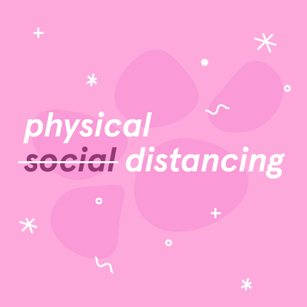 Physical distancing, not social distancing infographic